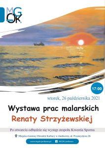 Wernisaż Renaty Strzyżewskiej @ Przemysłowa 26